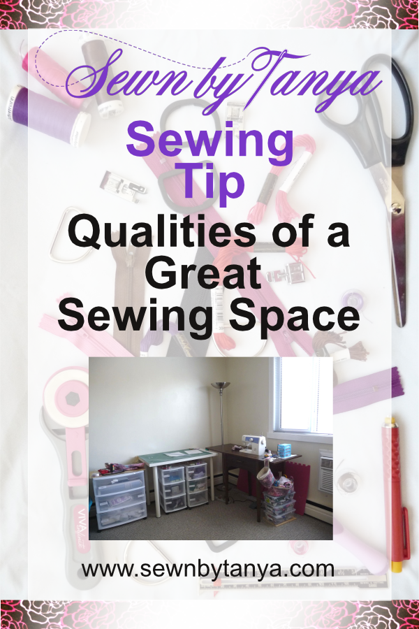 Sewn By Tanya Sewing Tip - what makes a good sewing space