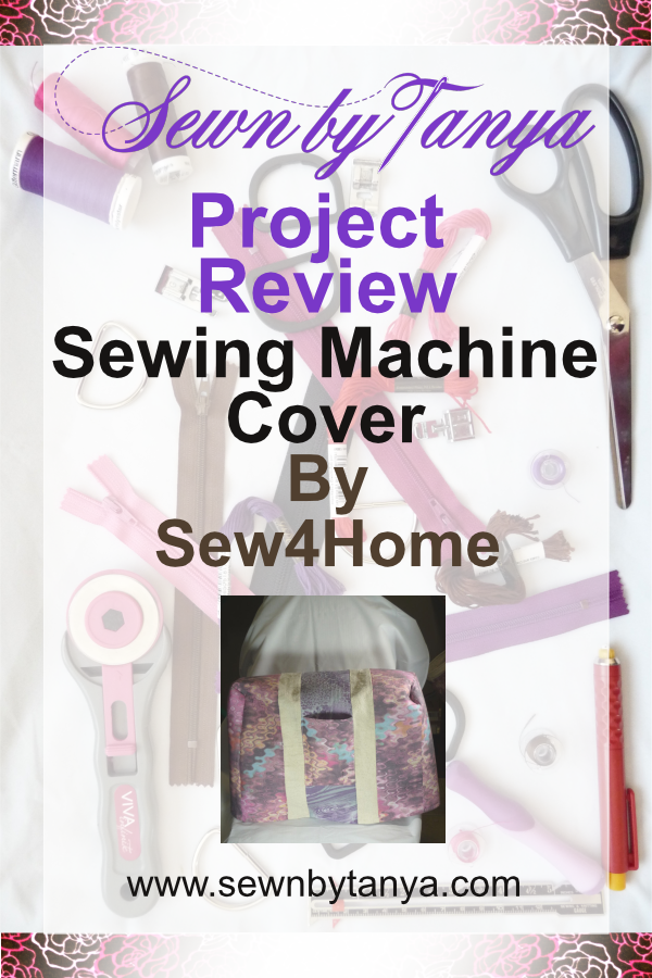 Sewn By Tanya Project Review: Sewing Machine Cover by Sew4Home