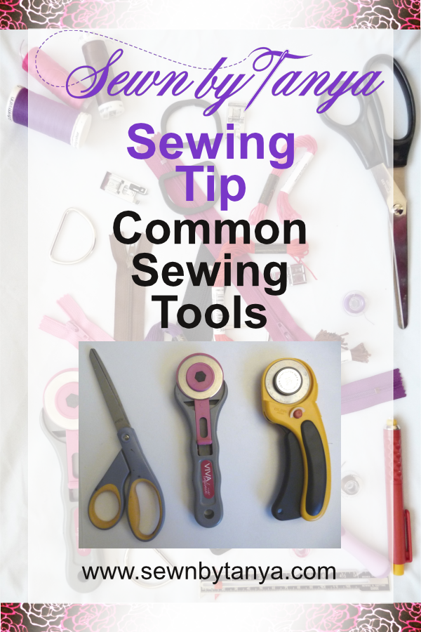 Sewn By Tanya Sewing Tip - Common Sewing Tools For Cutting (shears, rotary cutter, self-healing mat, sharpeners)