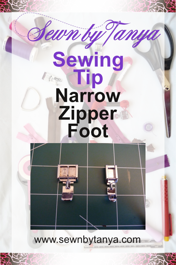 Sewn By Tanya Sewing Tip - narrow Zipper Foot