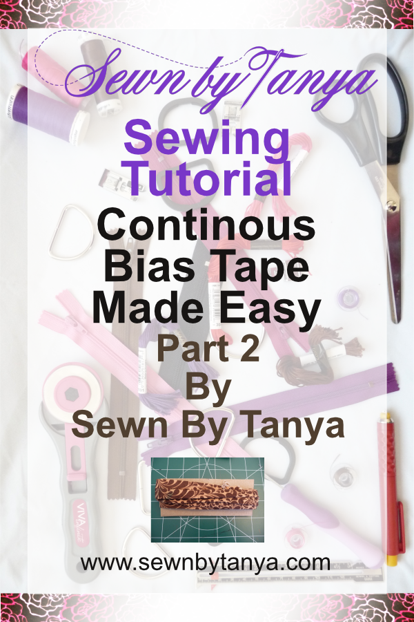 Sewn By Tanya Sewing Tutorial: Continuous Bias Tape Made Easy part 2 continuous bias strip into continuous bias tape