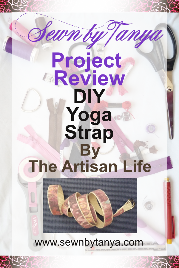 Sewn By Tanya - Project Review - DIY Yoga Strap