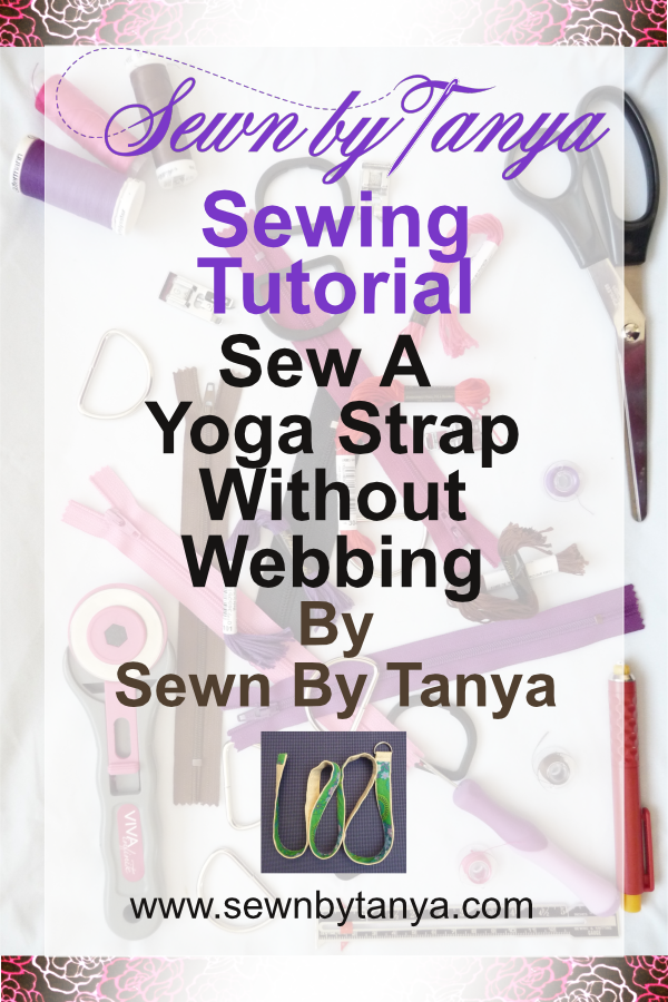 Sewn By Tanya Sewing Tutorial: Sew A Yoga Strap Without Webbing