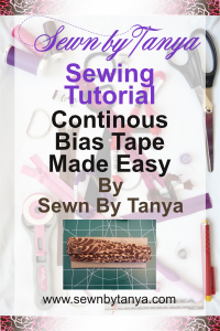 PInterest image for Sewn By Tanya Sewing Tutorial; Continuous Bias Tape Made Easy