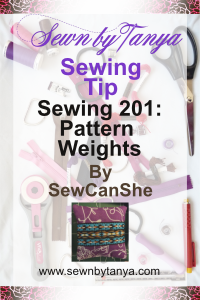 Pinterest Image for Sewn By Tanya Sewing Tip: Pattern Weights by SewCanShe