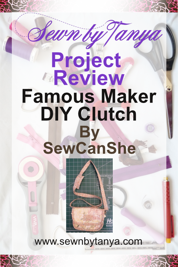 Pinterest image for Sewn By Tanya Project Review | Famous Maker DIY Clutch by SewCanShe