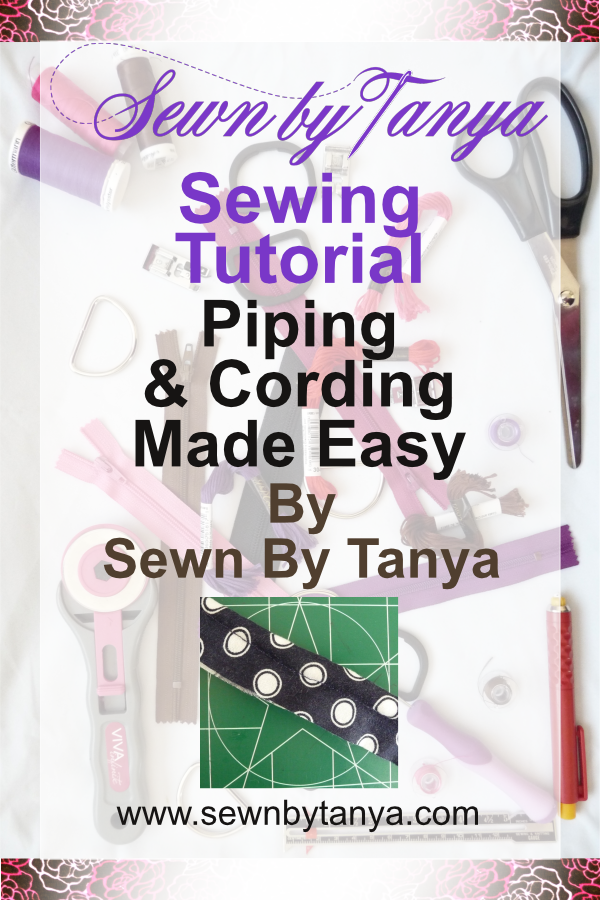 "Pinterest image for ""Sewn By Tanya Sewing Tutorial: Piping & Cording Made Easy"""