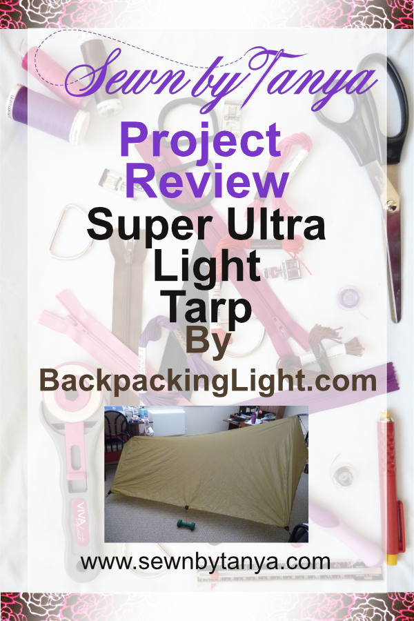 """Pinterest image for """"Sewn By Tanya Project Review : SUL Tarp by BackpackingLight.net"""""""