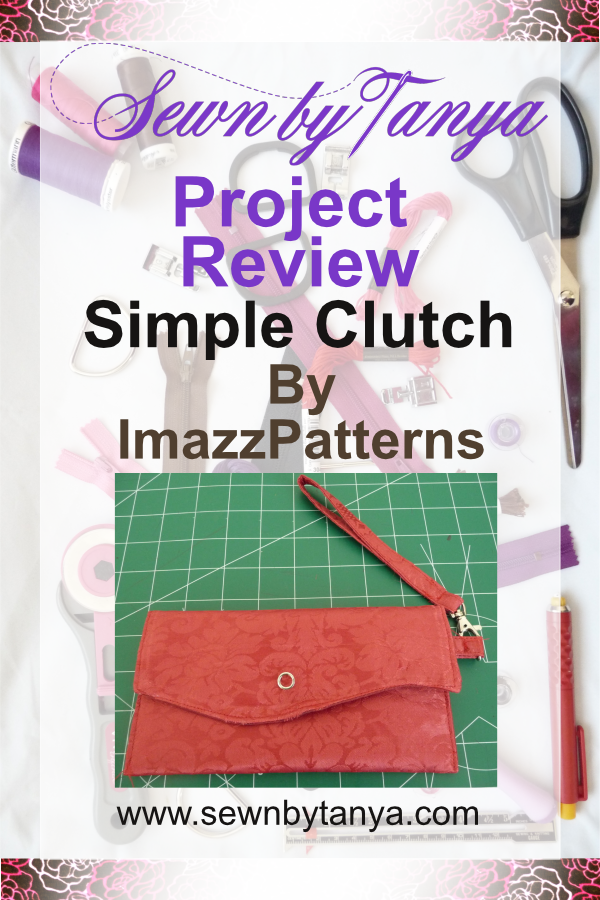 "Pinterest Image for ""Sewn By Tanya Project Review: Simple Clutch by ImazzPatterns"""