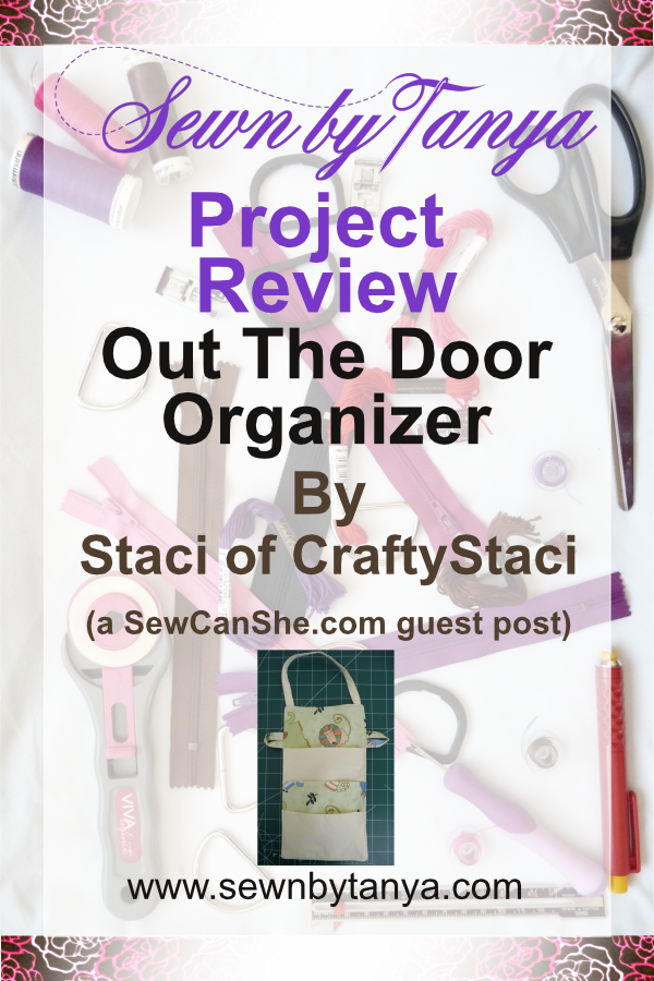 PInterest Image for Sewn By Tanya Project Review: Out The Door Organizer""
