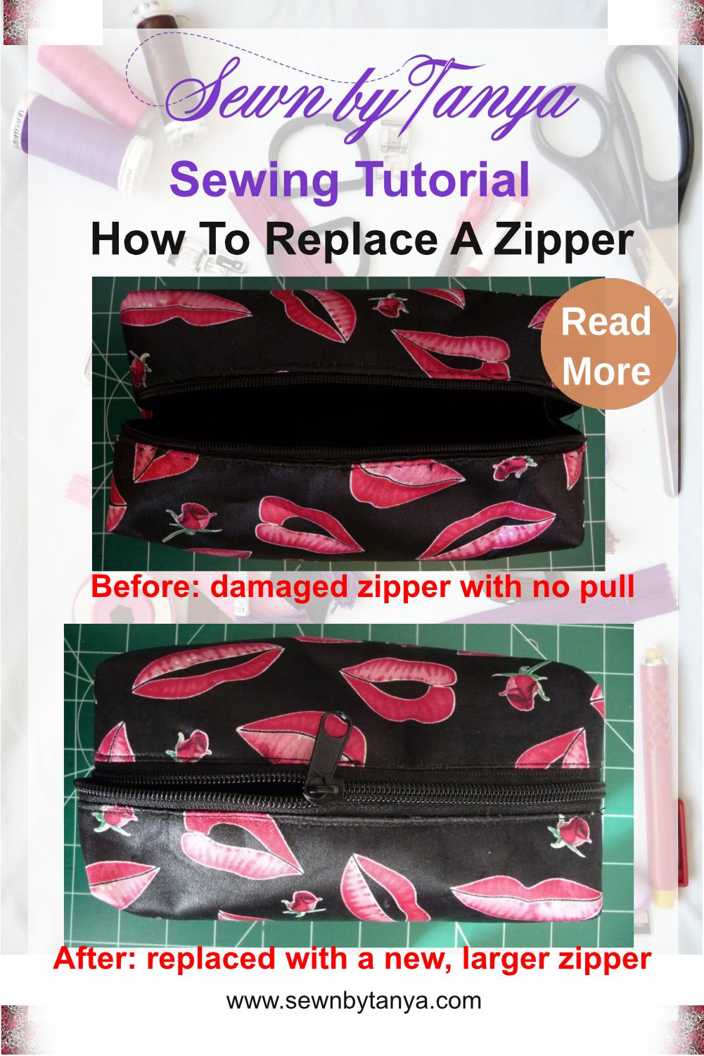 """Pinterest Image for """"Sewn by Tanya Sewing Tutorial: How to Replace A Zipper"""" with before (damaged zipper with no pull) and after (replaced with a new larger zipper) photos"""