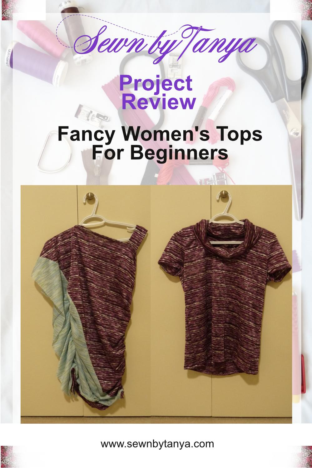 """Pinterest Image for """"Sewn By Tanya Project Review   Fancy Women's Tops For Beginners"""" with photos of purple and blue Waterfall Top (left) and Purple On-A-Roll T-shirt (right) on a cream background"""
