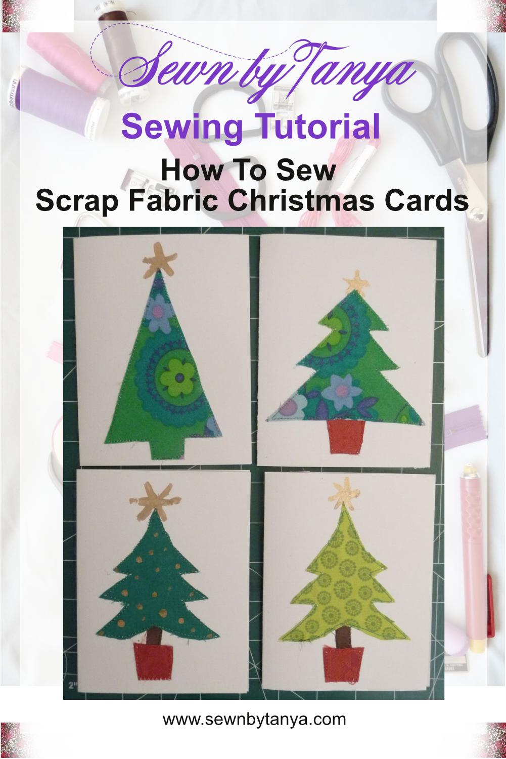 """""""Sewn By Tanya Sewing Tutorial: Scrap Fabric Christmas Cards"""" showing 4 Christmas tree themes Christmas cards"""